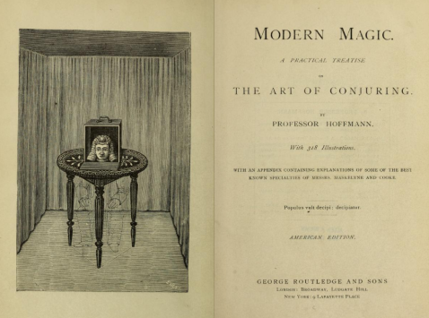 OPENING PAGES Modern magic. A practical treatise on the art of conjuring